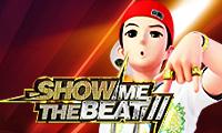 Show  me the beat II